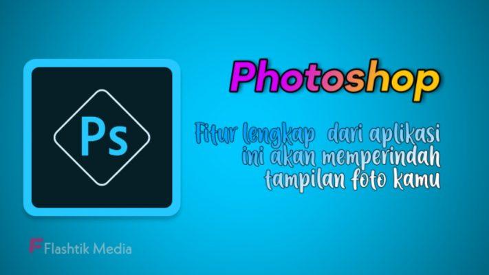Aplikasi editor foto adobe photoshop
