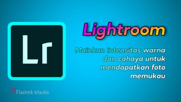 Aplikasi editor foto Lightroom