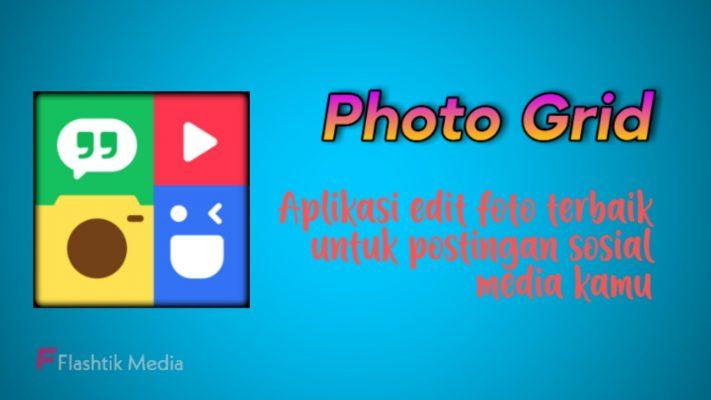 Aplikasi edit foto kekinian Photo Grid