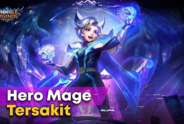 Hero Mage Tersakit Mobile Legends