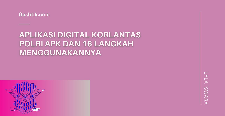 aplikasi digital Korlantas Polri Apk