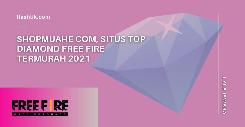 Shopmuahe com, Situs Top Diamond Free Fire