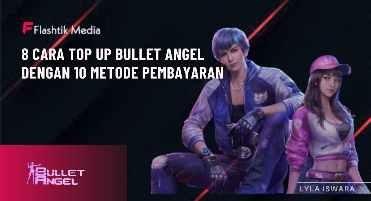 8 ways to top up angel bullet