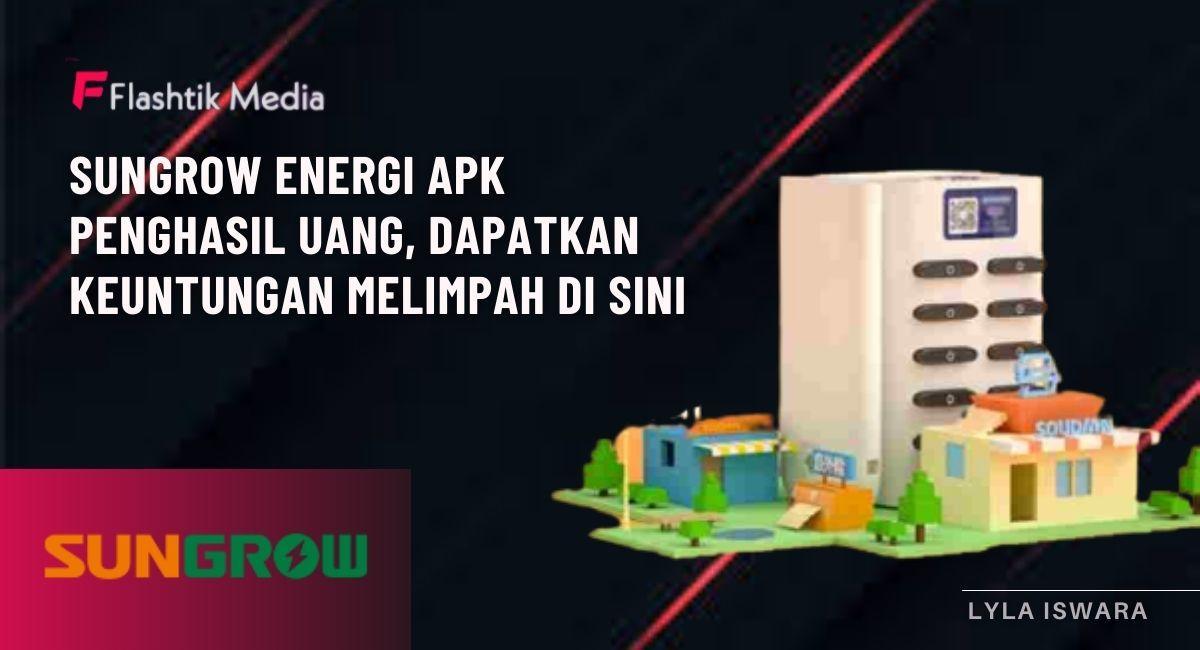 Sungrow Energi Moneymaker Apk