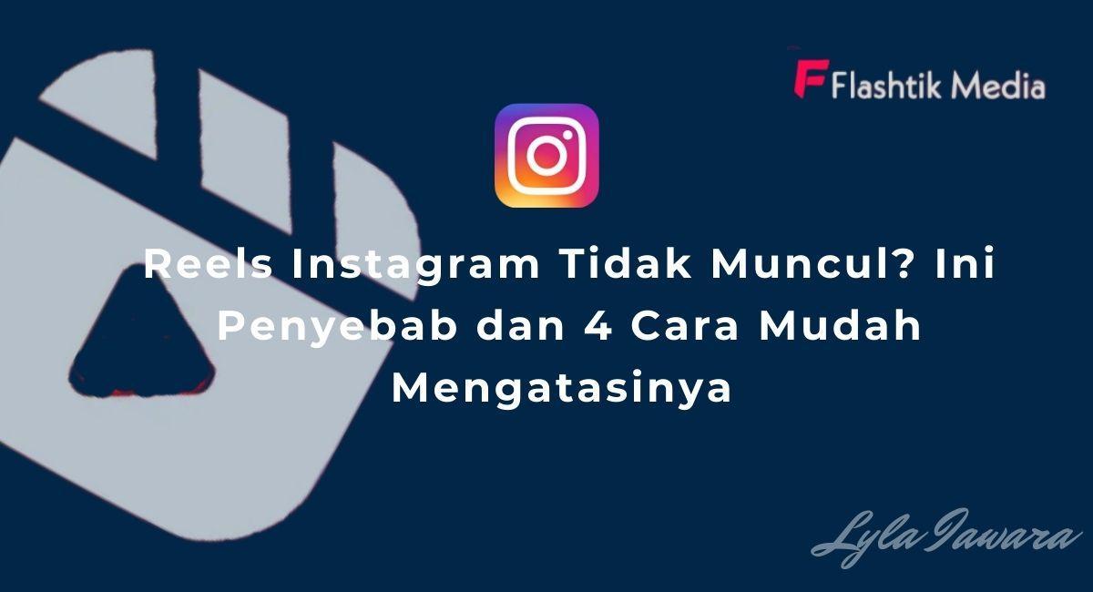 Reels Instagram Tidak Muncul