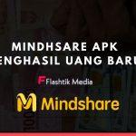 Mindhsare Apk Penghasil Uang Baru