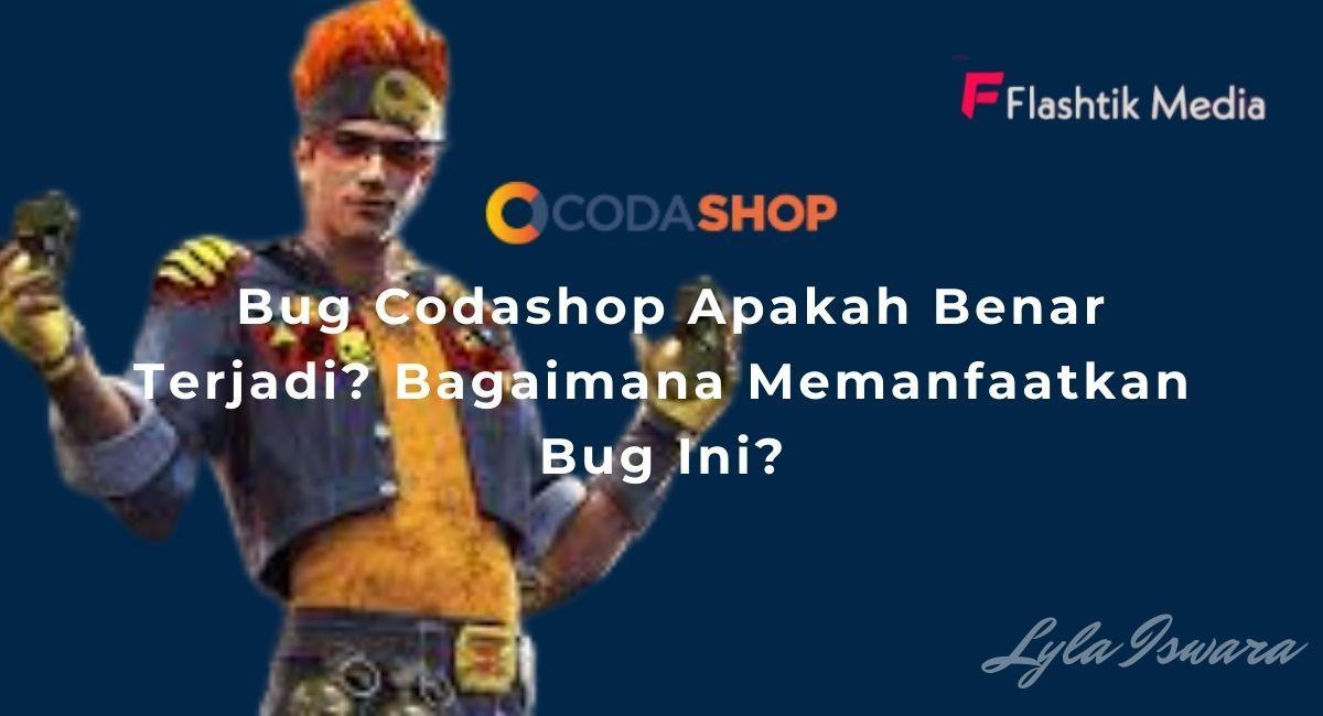 Bug Codashop Apakah Benar?