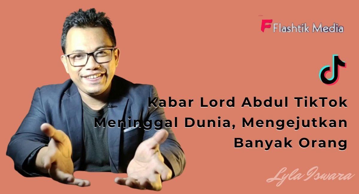 Lord Abdul TikTok Passes Away: Here's His Profile