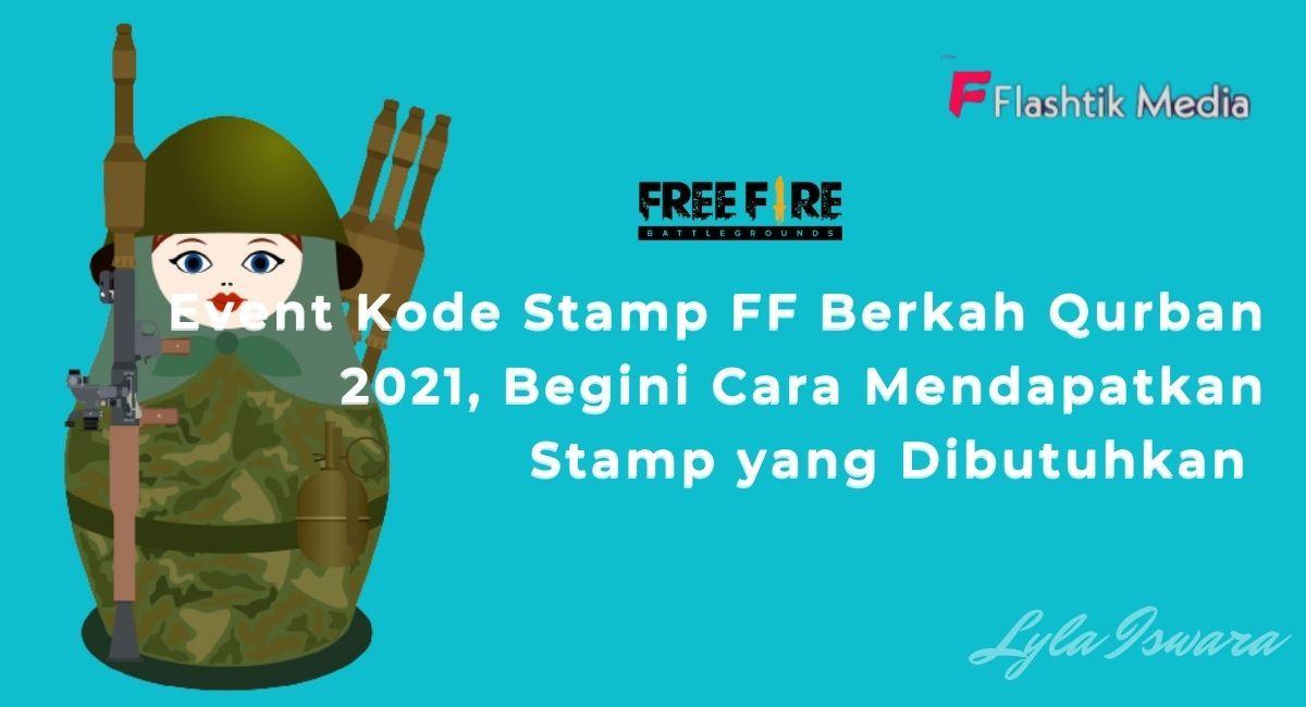 Kode Stamp FF Berkah Qurban