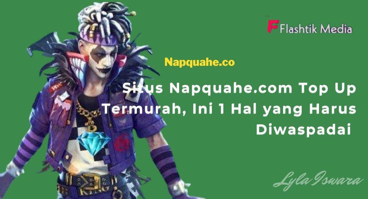 Cheapest Top Up Napquahe.com Site